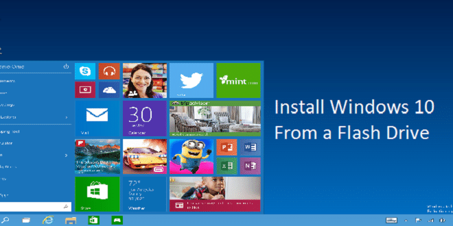 Install Windows 10 Preview From A Flash Drive